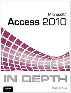 Microsoft Access 2010 In Depth (Paperback)-cover