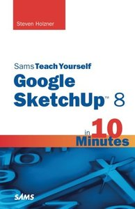 Sams Teach Yourself Google SketchUp 8 in 10 Minutes (Paperback)-cover