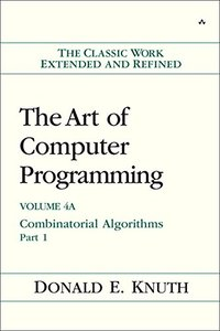 The Art of Computer Programming, Volume 4A: Combinatorial Algorithms, Part 1 (Hardcover)-cover