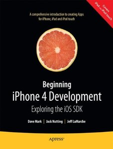 Beginning iPhone 4 Development: Exploring the iOS SDK (Paperback)-cover