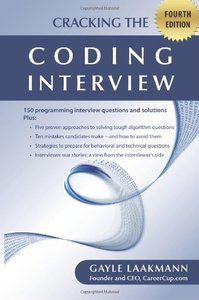 Cracking the Coding Interview, 4/e : 150 Programming Interview Questions and Solutions (Paperback)