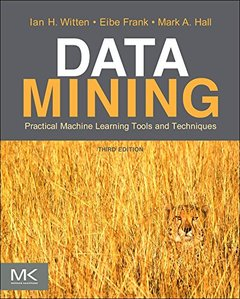 Data Mining: Practical Machine Learning Tools and Techniques, 3/e (Paperback)-cover