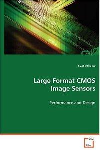 Large Format CMOS Image Sensors: Performance and Design (Paperback)