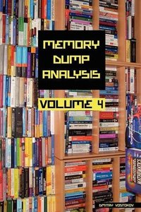 Memory Dump Analysis Anthology, Volume 4 (Paperback)-cover