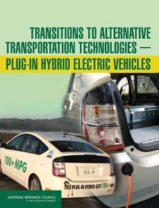 Transitions to Alternative Transportation Technologies--Plug-in Hybrid Electric Vehicles (Paperback)-cover