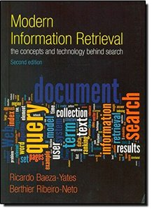 Modern Information Retrieval: The Concepts and Technology behind Search, 2/e (Paperback)-cover
