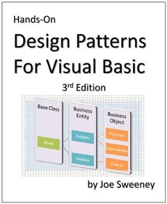 Hands on Design Patterns for Visual Basic, 3/e (Paperback)