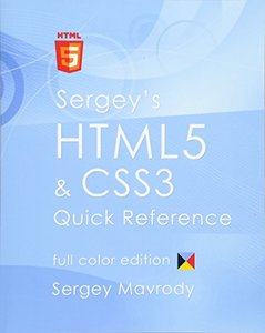 Sergey's HTML5 & CSS3 Quick Reference: Color Edition (Paperback)-cover