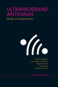 Ultrawideband Antennas: Design and Applications (Hardcover)-cover