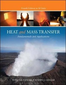 Heat and Mass Transfer: Fundamentals and Applications, 4/e SI (IE-Paperback)