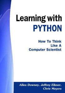 Learning with PYTHON: How to Think Like a Computer Scientist (Paperback)-cover