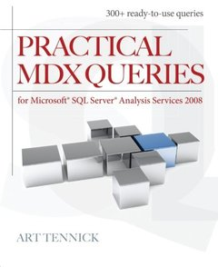 Practical MDX Queries: For Microsoft SQL Server Analysis Services 2008 (Paperback)-cover