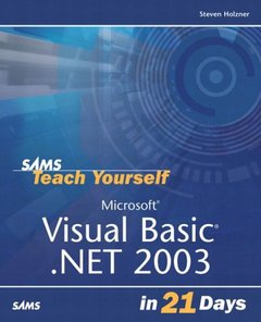 Sams Teach Yourself Microsoft Visual Basic .NET 2003 in 21 Days, 2/e (Paperback)
