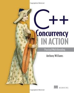 C++ Concurrency in Action: Practical Multithreading (Paperback)-cover