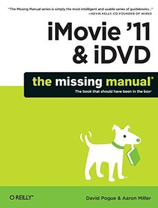 iMovie'11 & iDVD: The Missing Manual (Paperback)-cover