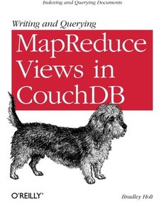 Writing and Querying MapReduce Views in CouchDB (Paperback)-cover
