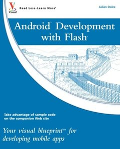 Android Development with Flash: Your visual blueprint for developing mobile apps (Paperback)-cover