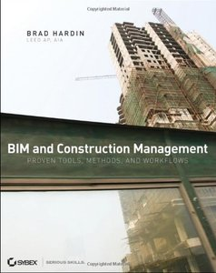 BIM and Construction Management: Proven Tools, Methods, and Workflows (Paperback)-cover