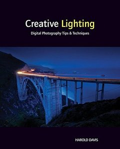 Creative Lighting: Digital Photography Tips and Techniques (Paperback)-cover