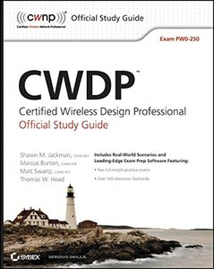 CWDP Certified Wireless Design Professional Official Study Guide: Exam PW0-250 (Study Guide Pw0-250) (Paperback)-cover