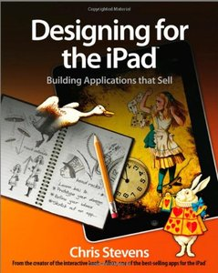 Designing for the iPad: Building Applications that Sell (Paperback)
