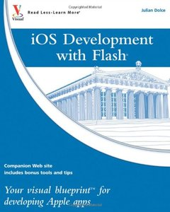 iOS Development with Flash: Your visual blueprint for developing Apple apps (Paperback)-cover