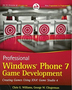 Professional Windows Phone 7 Game Development: Creating Games using XNA Game Studio 4 (Paperback)-cover
