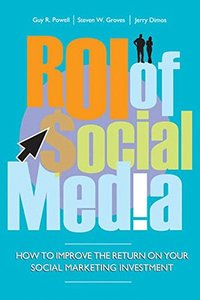 ROI of Social Media: How to Improve the Return on Your Social Marketing Investment (Hardcover)-cover