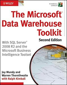 The Microsoft Data Warehouse Toolkit: With SQL Server 2008 R2 and the Microsoft Business Intelligence Toolset, 2/e (Paperback)-cover