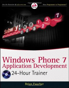 Windows Phone 7 Application Development: 24 Hour Trainer (Paperback)