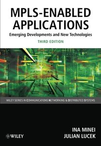 MPLS-Enabled Applications: Emerging Developments and New Technologies, 3/e (Paperback)-cover