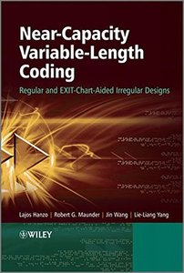 Near-Capacity Variable-Length Coding: Regular and EXIT-Chart-Aided Irregular Designs (Hardcover)-cover