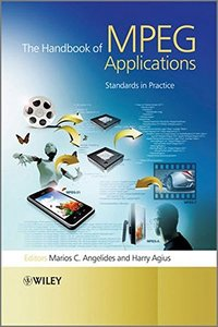 The Handbook of MPEG Applications: Standards in Practice (Hardcover)-cover