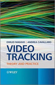 Video Tracking: Theory and Practice (Hardcover)