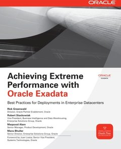 Achieving Extreme Performance with Oracle Exadata (Paperback)-cover
