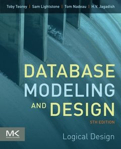 Database Modeling and Design, 5/e : Logical Design (Paperback)