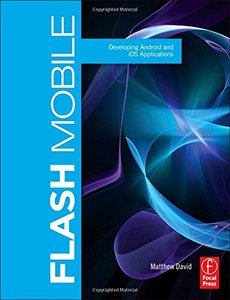 Flash Mobile: Developing Android and iOS Applications (Paperback)-cover