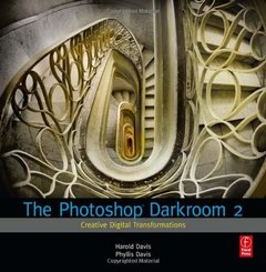 The Photoshop Darkroom 2: Creative Digital Transformations (Paperback)-cover