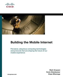 Building the Mobile Internet (Paperback)