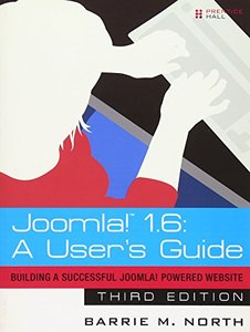Joomla! 1.6: A User's Guide: Building a Successful Joomla! Powered Website, 3/e (Paperback)-cover