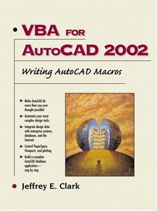 VBA for AutoCAD 2002: Writing AutoCAD Macros (Paperback)
