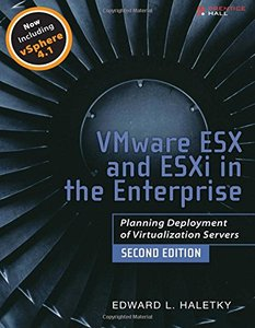 VMware ESX and ESXi in the Enterprise: Planning Deployment of Virtualization Servers, 2/e (Paperback)-cover