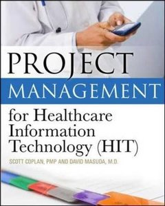 Project Management for Healthcare Information Technology (Paperback)-cover