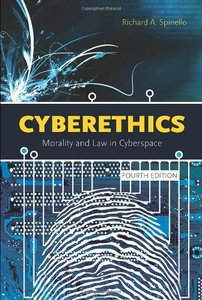 Cyberethics: Morality and Law in Cyberspace, 4/e (Paperback)-cover