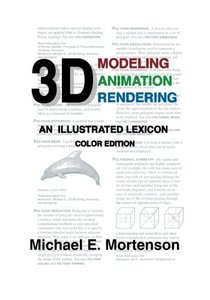 3D Modeling, Animation, and Rendering: An Illustrated Lexicon, Color Edition (Paperback)-cover