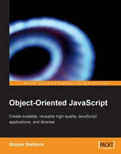 Object-Oriented JavaScript: Create scalable, reusable high-quality JavaScript applications and libraries (Paperback)-cover