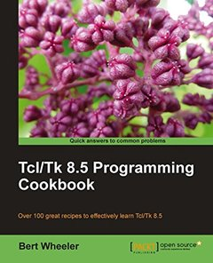 Tcl/Tk 8.5 Programming Cookbook (Paperback)-cover