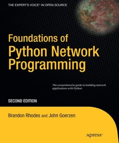 Foundations of Python Network Programming: The comprehensive guide to building network applications with Python, 2/e (Paperback)-cover
