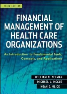 Financial Management of Health Care Organizations, 3/e (Hardcover)-cover