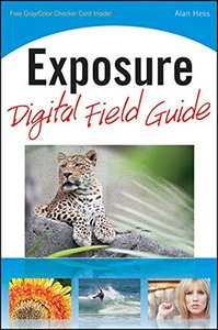 Exposure Digital Field Guide (Paperback)